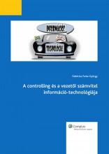 A controlling és a vezetői számvitel információ-technológiája - Ekönyv - Fabricius Ferke György