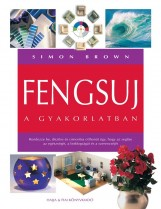FENGSUI A GYAKORLATBAN - Ebook - BROWN, SIMON