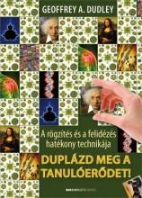 DUPLÁZD MEG A TANULÓERŐDET! (ÚJ!) - Ekönyv - DUDLEY, GEOFFREY A.