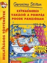EXTRAEGERES VAKÁCIÓ A POMPÁS POCOK PANZIÓBAN - Ekönyv - STILTON, GERONIMO