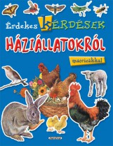 Érdekes kérdések háziállatokról matricákkal - Ekönyv - NAPRAFORGÓ KÖNYVKIADÓ