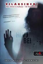 HÍVJ BE! - Ekönyv - LINDQVIST, JOHN AJVIDE