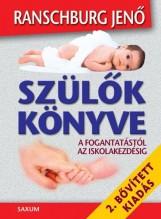 SZÜLŐK KÖNYVE - 2. BŐVÍTETT KIADÁS - Ekönyv - RANSCHBURG JENŐ