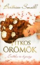 TITKOS ÖRÖMÖK - EROTIKA ÉS BUJASÁG - Ekönyv - SMALL, BEATRICE