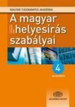 A MAGYAR HELYESÍRÁS SZABÁLYAI - 4 AZ EGYBEN! - KÖNYV+CD+ INTERNET - 11. kiadás - Ekönyv - AKADÉMIAI KIADÓ ZRT.