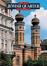 THE OLD JEWISH QUARTER OF BUDAPEST - RÉGI BUDAPESTI ZSIDÓNEGYED - ANGOL - Ebook - CORVINA KIADÓ
