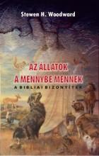 AZ ÁLLATOK A MENNYBE MENNEK - Ekönyv - WOODWARD, STEWEN