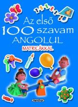 Az első 100 szavam - Az első 100 szavam angolul matricákkal - Ebook - NAPRAFORGÓ KÖNYVKIADÓ
