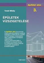 ÉPÜLETEK VÍZSZIGETELÉSE - ÉPÍTÉSI ABC 3. - Ebook - TEVELI MIHÁLY