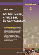 FÖLDMUNKÁK, KITŰZÉSEK ÉS ALAPOZÁSOK - ÉPÍTÉSI ABC 2. - Ebook - TEVELI MIHÁLY