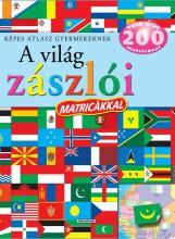 A világ zászlói matricákkal - Képes atlasz gyermekeknek - Ekönyv - NAPRAFORGÓ KÖNYVKIADÓ