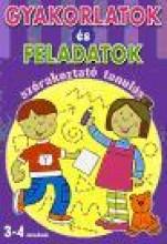 GYAKORLATOK ÉS FELADATOK - SZÓRAKOZTATÓ TANULÁS 3-4 ÉVESEKNEK - Ekönyv - ALEXANDRA KIADÓ