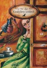 KIRÁLYLÁNY SZÜLETIK - Ekönyv - BOLDIZSÁR ILDIKÓ