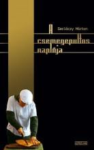 A CSEMEGEPULTOS NAPLÓJA - Ekönyv - GERLÓCZY MÁRTON