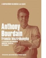 FRANCIA BISZTRÓKONYHA - Ekönyv - BOURDAIN, ANTHONY
