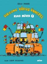 VIRGONC VÁROS ÜNNEPEL - KUKA MŰVEK 1. - Ekönyv - ZÖLD PANNA