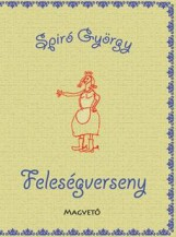 FELESÉGVERSENY - Ekönyv - SPÍRÓ GYÖRGY