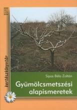 GYÜMÖLCSMETSZÉSI ALAPISMERETEK fix - Ekönyv - SIPOS BÉLA ZOLTÁN