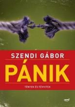 PÁNIK - TÉNYEK ÉS TÉVHITEK - Ekönyv - SZENDI GÁBOR