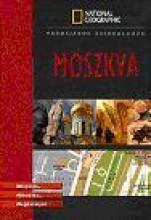 MOSZKVA - VÁROSJÁRÓK ZSEBKALAUZA - Ekönyv - GEOGRAPHIA KIADÓ KFT.