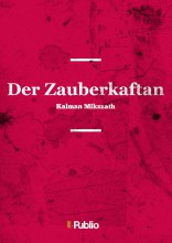Der Zauberkaftan  - Ekönyv - Kalman Mikszath