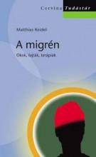 A MIGRÉN -  OKOK, FAJTÁK, TERÁPIÁK (TUDÁSTÁR) - - Ekönyv - KEIDEL, MATTHIAS