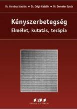 KÉNYSZERBETEGSÉG - ELMÉLET, KUTATÁS, TERÁPIA (2. ÁTDOLGOZOTT KIADÁS) - Ekönyv - DR. HARSÁNYI ANDRÁS-DR. CSIGÓ KATALIN-DR