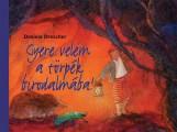 GYERE VELEM A TÖRPÉK BIRODALMÁBA! - Ekönyv - DRESCHER, DANIELA