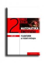MATEMATIKAÉRETTSÉGI 2. - GYAKORLÓ FELADATSOROK AZ EMELT SZINTŰ IRÁSBELI ÉRETTSÉG - Ebook - GERŐCS LÁSZLÓ