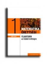 MATEMATIKAÉRETTSÉGI 1. - GYAKORLÓ FELADATSOROK A KÖZÉPSZINTŰ IRÁSBELI ÉRETTSÉGIR - Ekönyv - GERŐCS LÁSZLÓ