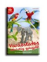 VARÁZSLATOS ÁLLATVILÁG GYÖNGYBŐL - A TERMÉSZET KÉPÉRE FORMÁLVA - - Ekönyv - BECKER, TORSTEN