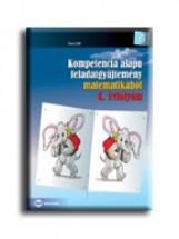 KOMPETENCIA ALAPÚ FGY. MATEMATIKÁBÓL 6. ÉVF. - Ebook - SOÓS EDIT