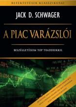 A PIAC VARÁZSLÓI - Ebook - SCHWAGER, JACK D.