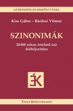 SZINONIMÁK - AZ ÉKESSZÓLÁS KISKÖNYVTÁRA - - Ekönyv - KISS GÁBOR - BÁRDOSI VILMOS