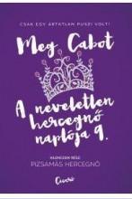 PIZSAMÁS HERCEGNŐ - A NEVELETLEN HERCEGNŐ NAPLÓJA 9. - Ekönyv - CABOT, MEG