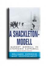 A SHACKLETON-MODELL - Ekönyv - MORRELL, MARGOT - CAPPARELL, STEPHANIE