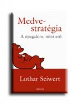 MEDVE-STRATÉGIA - Ekönyv - SEIWERT, LOTHAR