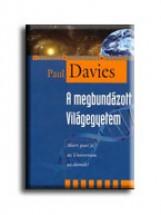 A MEGBUNDÁZOTT VILÁGEGYETEM - Ekönyv - DAVIES, PAUL