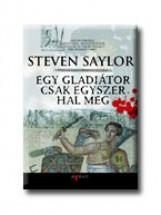 EGY GLADIÁTOR CSAK EGYSZER HAL MEG - Ekönyv - STEVEN SAYLOR
