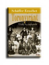 TORONYIRÁNT - UTAK ÉS EMBEREK - Ebook - SCHÄFFER ERZSÉBET