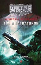 TÚL A LÁTHATÁRON - METRÓ 2033 UNIVERZUM - - Ekönyv - GYJAKOV, ANDREJ