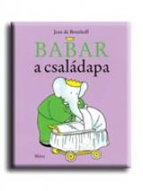 BABAR A CSALÁDAPA - LAPOZÓ - Ekönyv - MÓRA KÖNYVKIADÓ