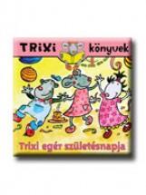 TRIXI KÖNYVEK - TRIXI EGÉR SZÜLETÉSNAPJA - Ekönyv - SZILÁGYI LAJOS