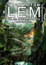 Stanislaw Lem teljes science fiction univerzuma III. - Ekönyv - Stanisław Lem