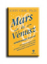 MARS ÉS VÉNUSZ MINDENNAPI HARCAI - (3. KIADÁS) - Ekönyv - GRAY, JOHN PH.D.