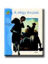 A NÉGY ÉVSZAK - MESÉL A FESTMÉNY - Ekönyv - DANNAUD,SYLVIE-DORDOR,GERTRUDE