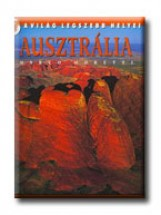 AUSZTRÁLIA - A VILÁG LEGSZEBB HELYEI (ÚJ) - Ekönyv - MORETTI, MARCO