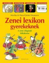 ZENEI LEXIKON GYEREKEKNEK - Ekönyv - MONIKA HEUMANN - HANS-GÜNTER HEUMANN