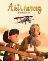 A KIS HERCEG - FILMALBUM - Ekönyv - MÓRA KÖNYVKIADÓ