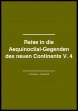 REISE IN DIE AEQUINOCTIAL-GEGENDEN DES NEUEN CONTINENTS V. 4 IN DEUTSCHER BEARBEITUNG VON HERMANN HAUFF - Ekönyv - Alexander von Humboldt